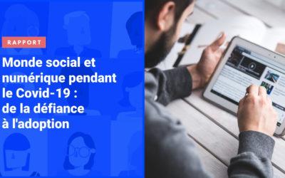 Publication de notre rapport «Monde social et numérique pendant la crise : de la défiance à l'adoption»
